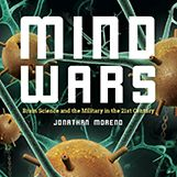 "Sanger Series: ""Mind Wars: Brain Science and the Military in the 21st Century"""